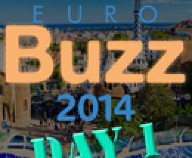 EuroBuzz 2014: primer día